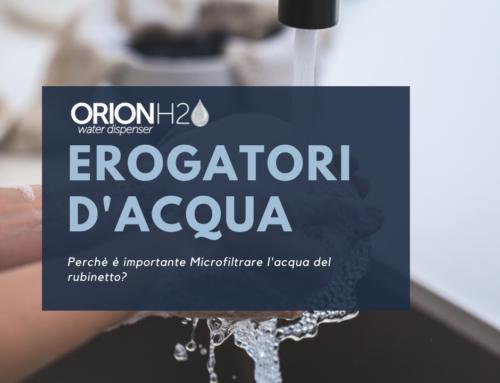 Erogatori d'acqua Microfiltrata, scopri perchè sono importanti