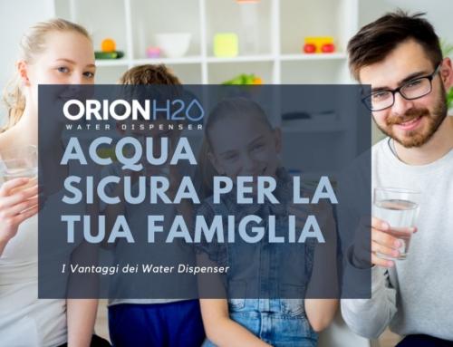 Acqua debatterizzata e sicura per la tua famiglia: grazie ai water dispenser